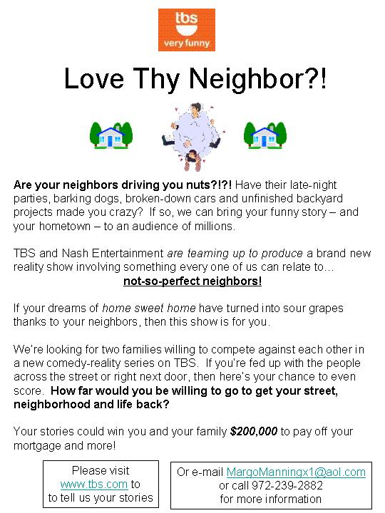 Love Thy Neighbor?!